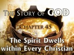 45 The Holy Spirit Dwells Within Every Follower of Jesus