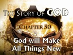 50 God Makes All Things New