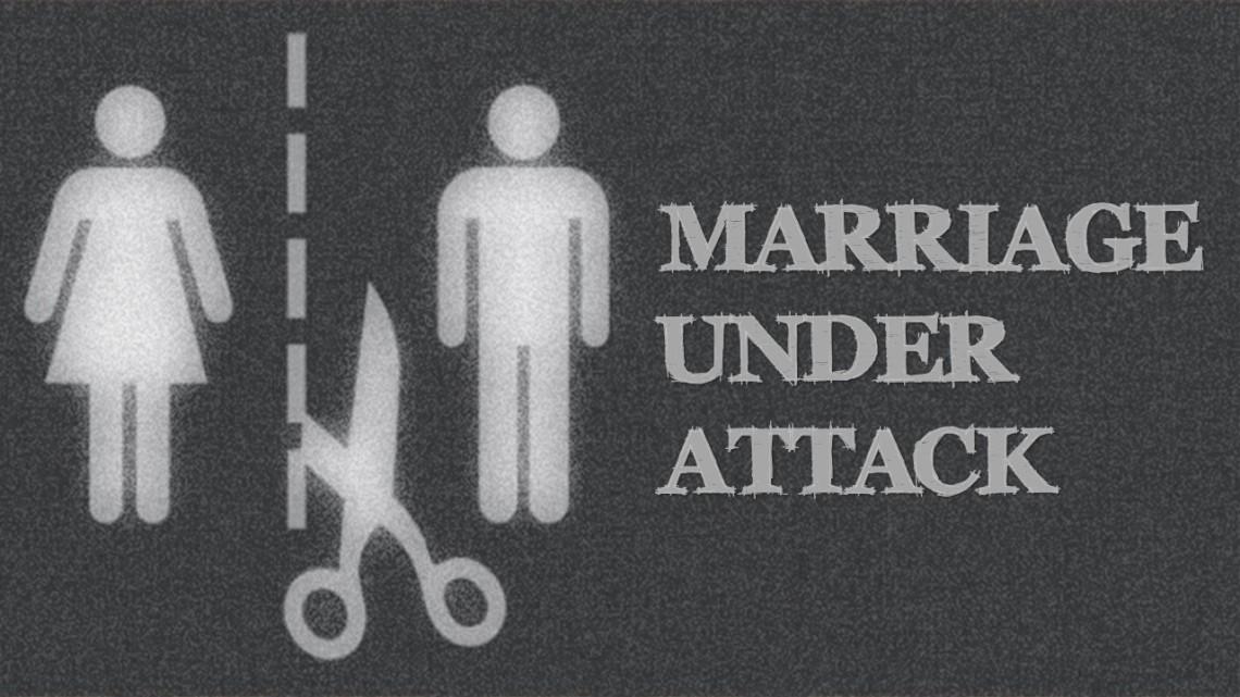 Marriage Under Attack