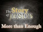 Part 16 - More than Enough