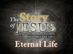 Part 21 - Eternal Life