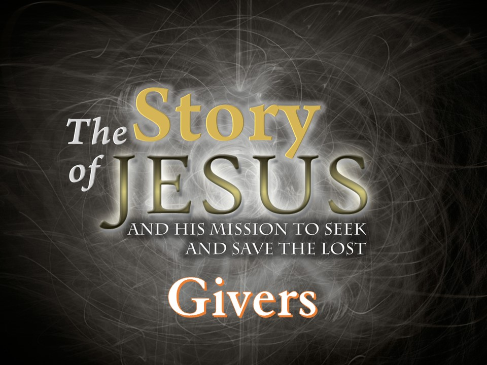 Part 28 - Givers