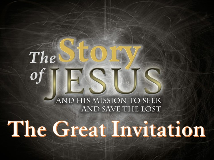 Part 32 - The Great Invitation