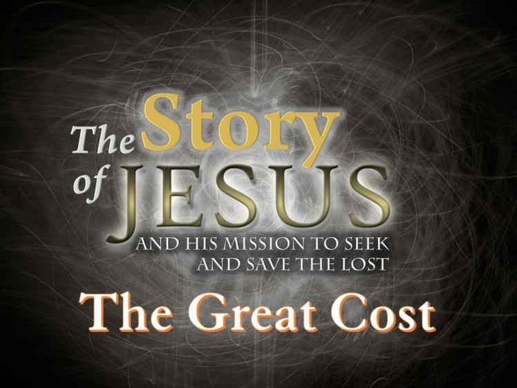 Part 33 - The Great Cost