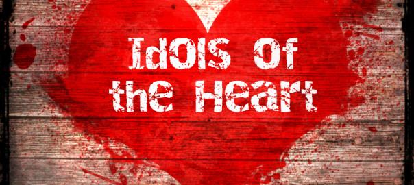 Idols-of-the-Heart-604x270