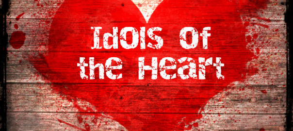 Idols-of-the-Heart-604x270