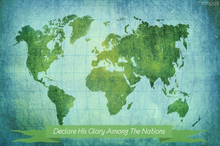 declare-his-glory-among-the-nations-psalm-96-bible-verses-on-missions-praying-for-the-nations