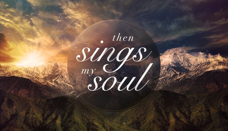 then-sings-my-soul-title