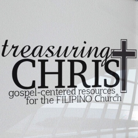 TREASURING CHRIST PH – Gospel-centered at Taglish na sermons, books